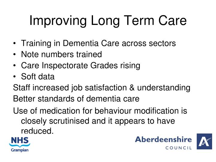 Improving Long Term Care