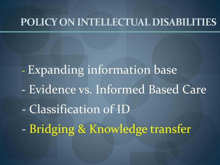 POLICY ON INTELLECTUAL DISABILITIES