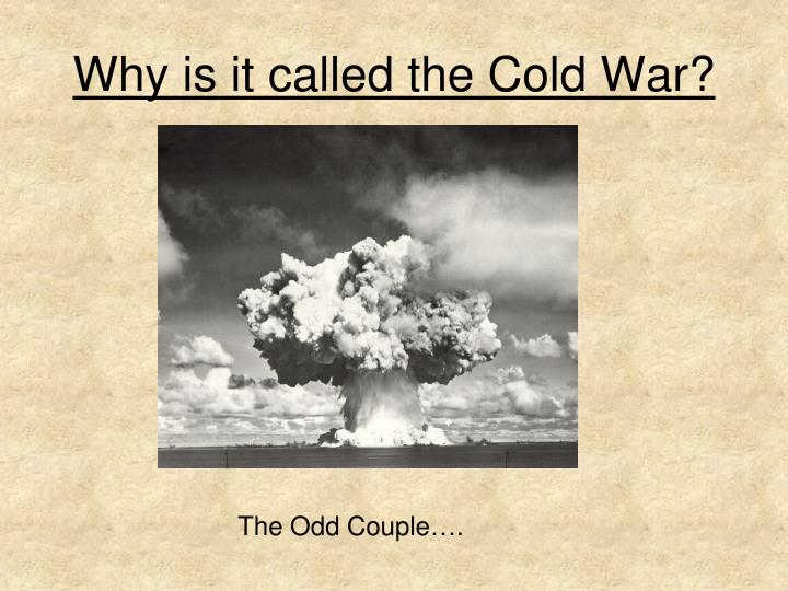 cold war presentation Cold war superpowers no prep lesson: powerpoint, reading passage, activities, quiz this resource pack is a free no prep complete lesson about the cold war superpowers that includes 3-5 days of materials.