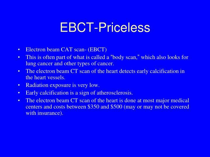 EBCT-Priceless