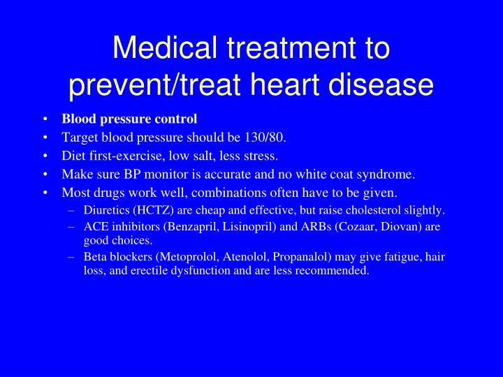 Medical treatment to prevent/treat heart disease