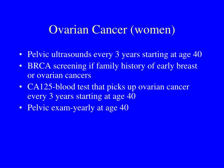 Ovarian Cancer (women)