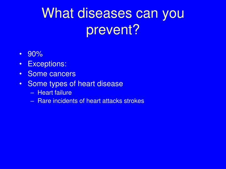 What diseases can you prevent?