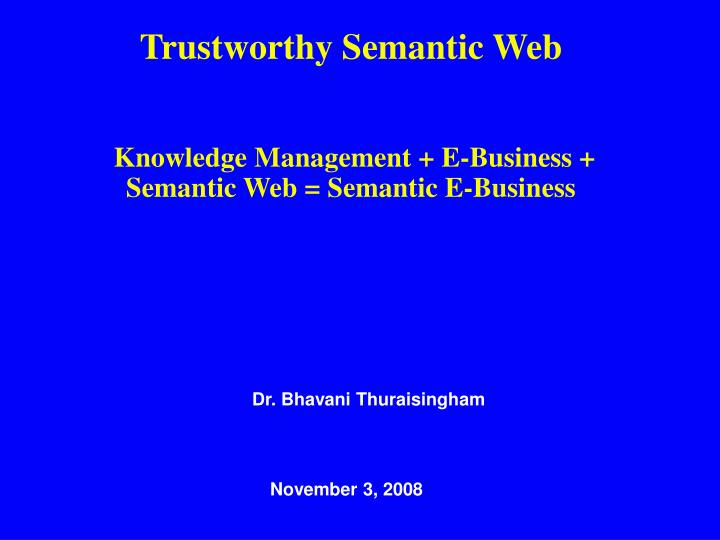 Trustworthy Semantic Web