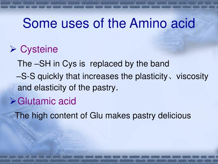 Some uses of the Amino acid