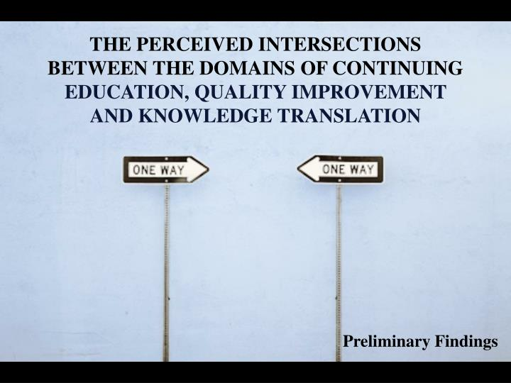 THE PERCEIVED INTERSECTIONS BETWEEN THE DOMAINS OF CONTINUING
