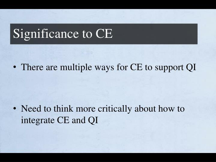 Significance to CE