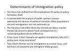 determinants of immigration policy
