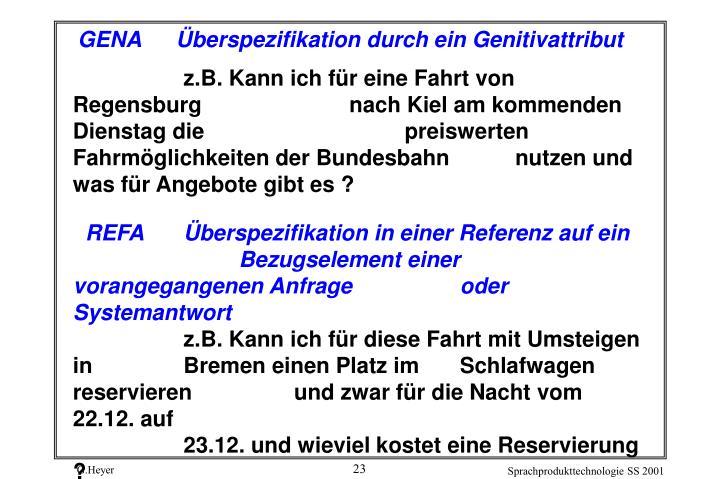 z.B. Kann ich für eine Fahrt von Regensburg nach Kiel am kommenden Dienstag die preiswerten Fahrmöglichkeiten der Bundesbahn nutzen und was für Angebote gibt es ?