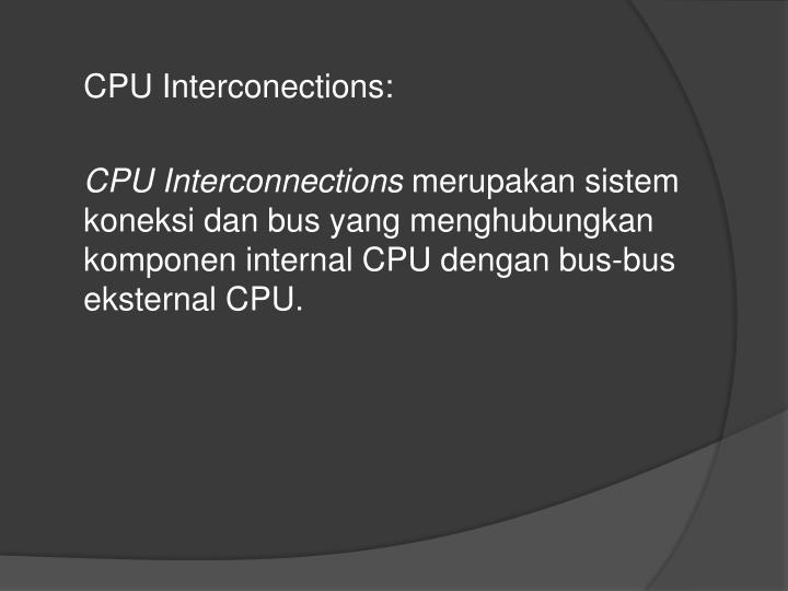 CPU Interconections: