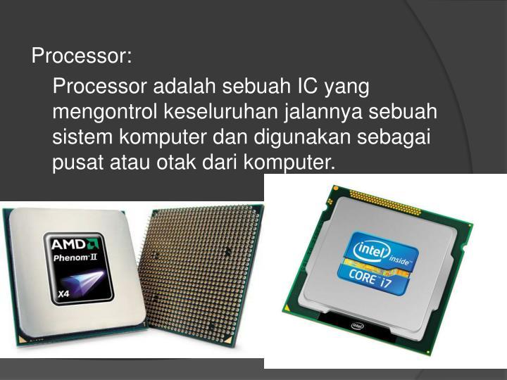 Processor: