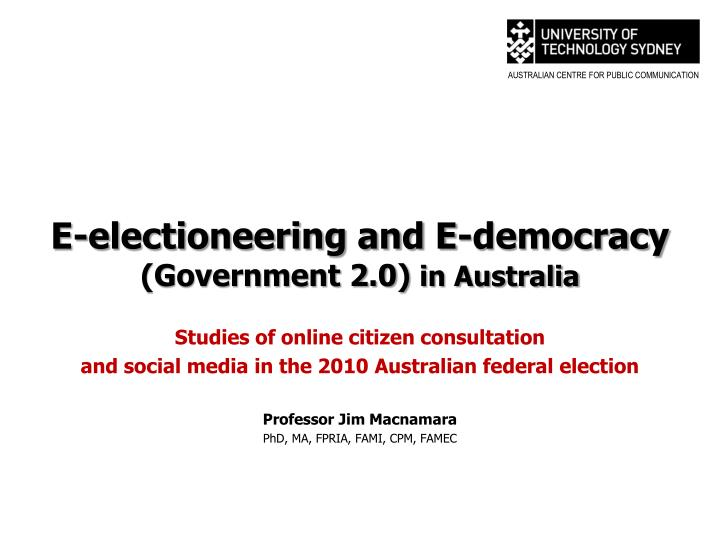 E electioneering and e democracy government 2 0 in australia