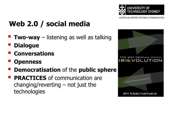 Web 2.0 / social media