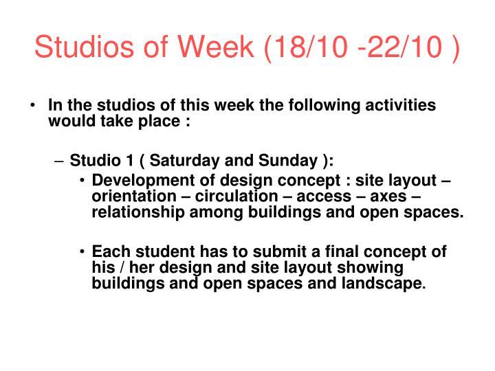 Studios of Week (18/10 -22/10 )
