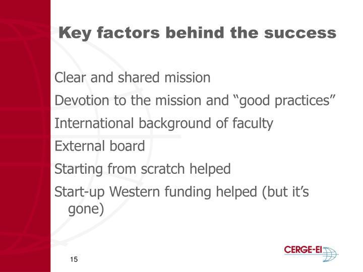 Key factors behind the success