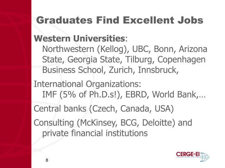 Graduates Find Excellent Jobs