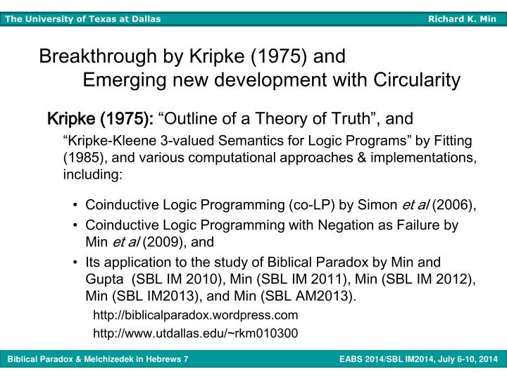 Breakthrough by Kripke (1975) and