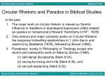 circular rhetoric and paradox in biblical studies