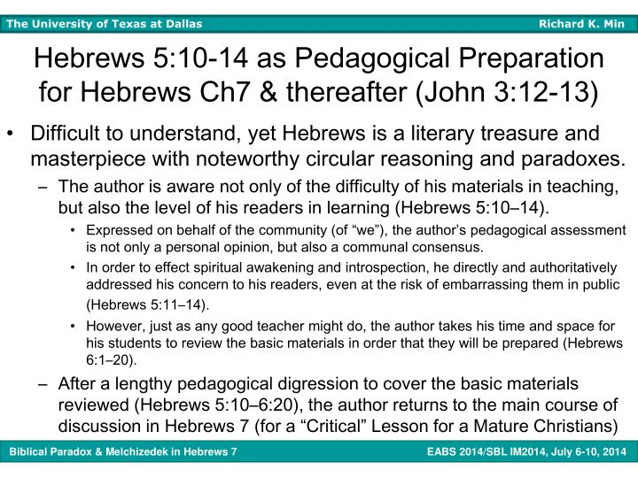 Hebrews 5:10-14 as Pedagogical Preparation for Hebrews Ch7 & thereafter (John 3:12-13)