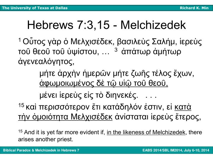 Hebrews 7:3,15 - Melchizedek