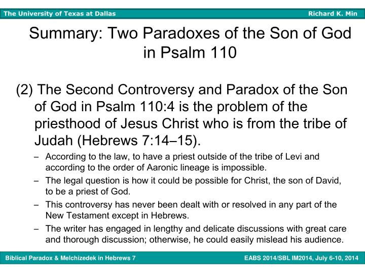 Summary: Two Paradoxes of the Son of God in Psalm 110