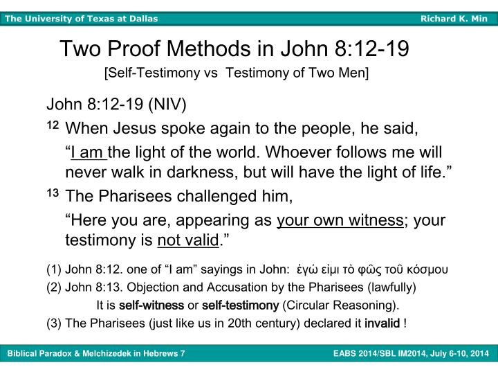Two Proof Methods in John 8:12-19