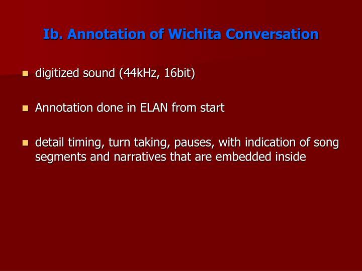 Ib. Annotation of Wichita Conversation