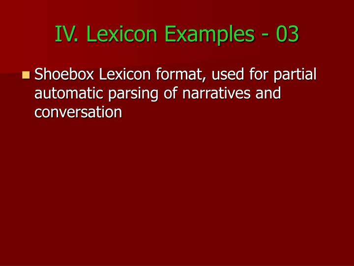 IV. Lexicon Examples - 03