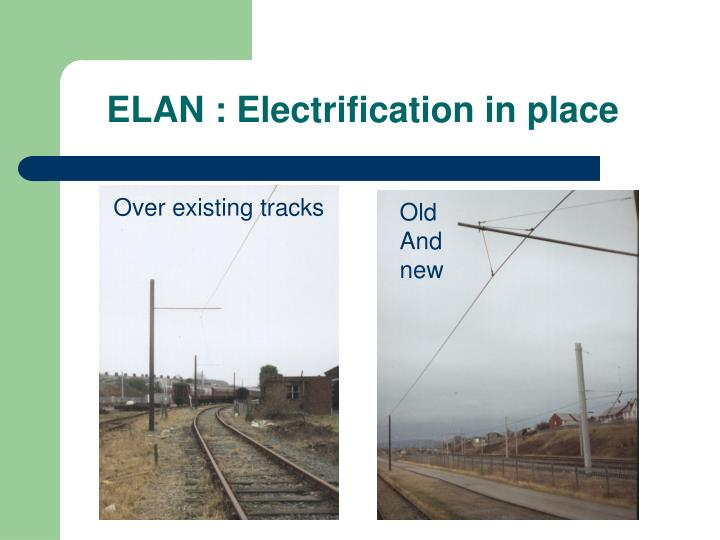ELAN : Electrification in place