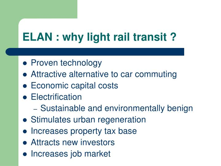 Elan why light rail transit