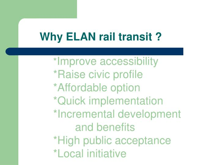 Why elan rail transit