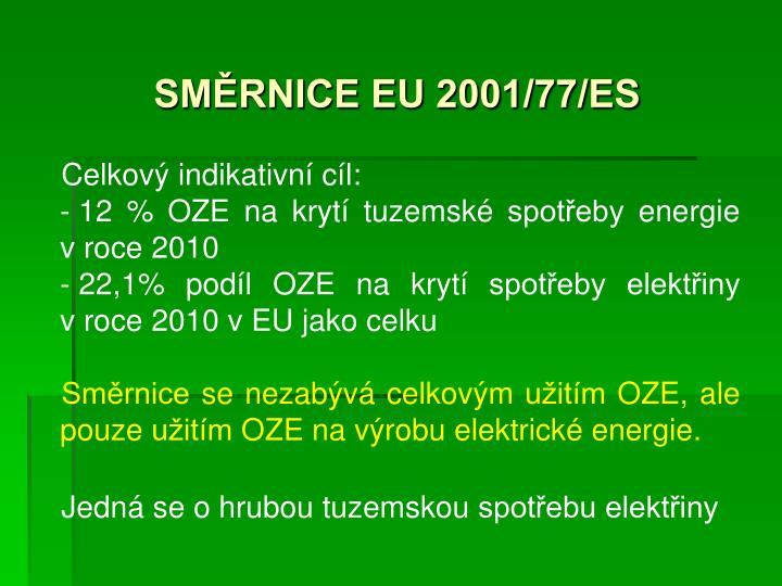 SMĚRNICE EU 2001/77/ES