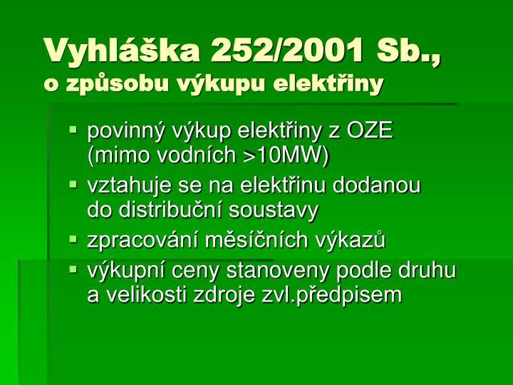 Vyhláška 252/2001 Sb.,