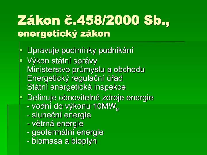 Zákon č.458/2000 Sb.,