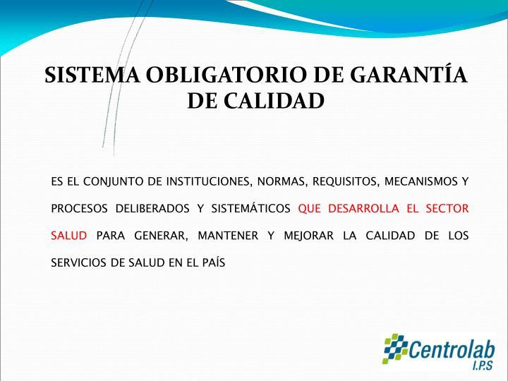SISTEMA OBLIGATORIO DE GARANTÍA
