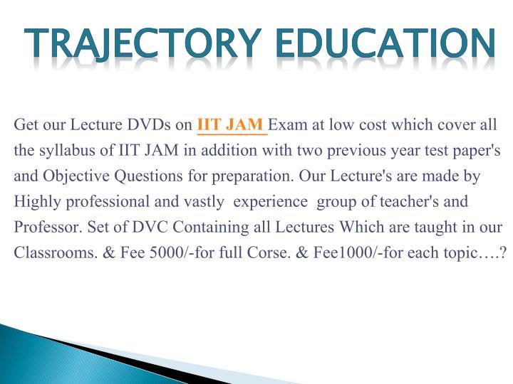 Trajectory education