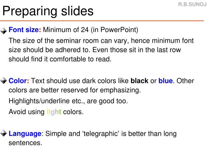 Preparing slides