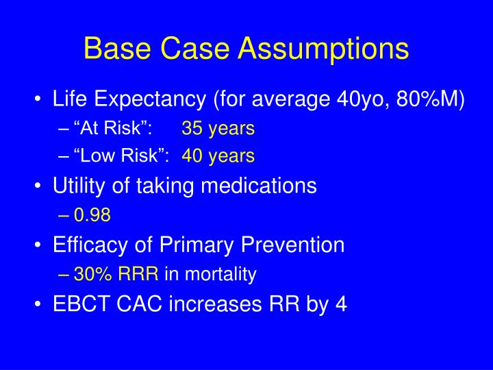 Base case assumptions