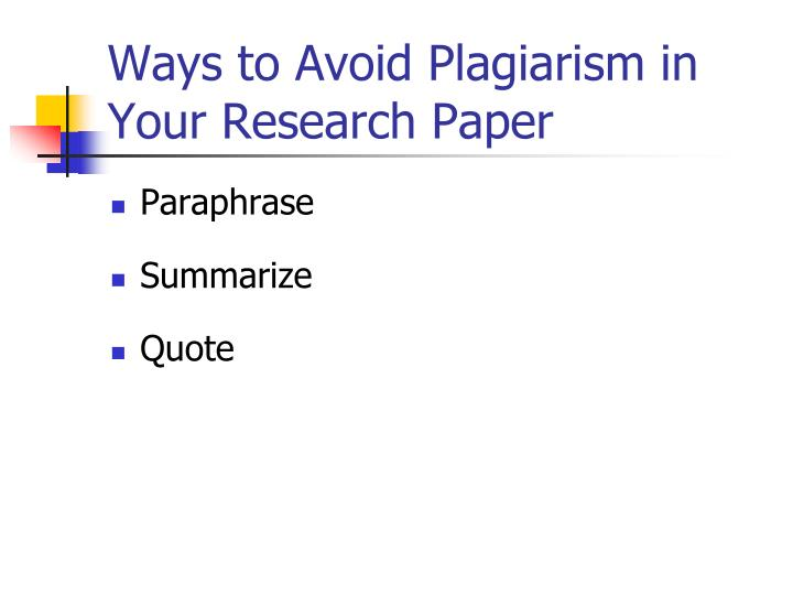 research paper no plagerism It's easy to find information for most research papers, but it's not always easy to add that information into your paper without falling into the plagiarism trap.