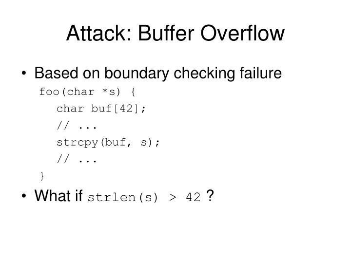 Attack: Buffer Overflow