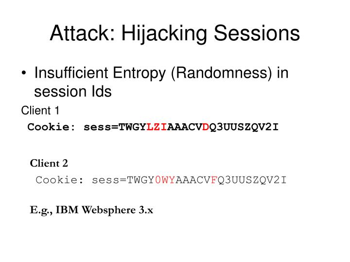 Attack: Hijacking Sessions
