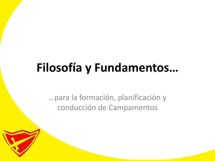 Filosofía y Fundamentos…