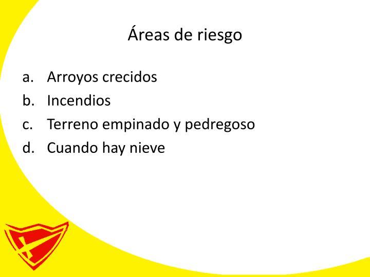 Áreas de riesgo