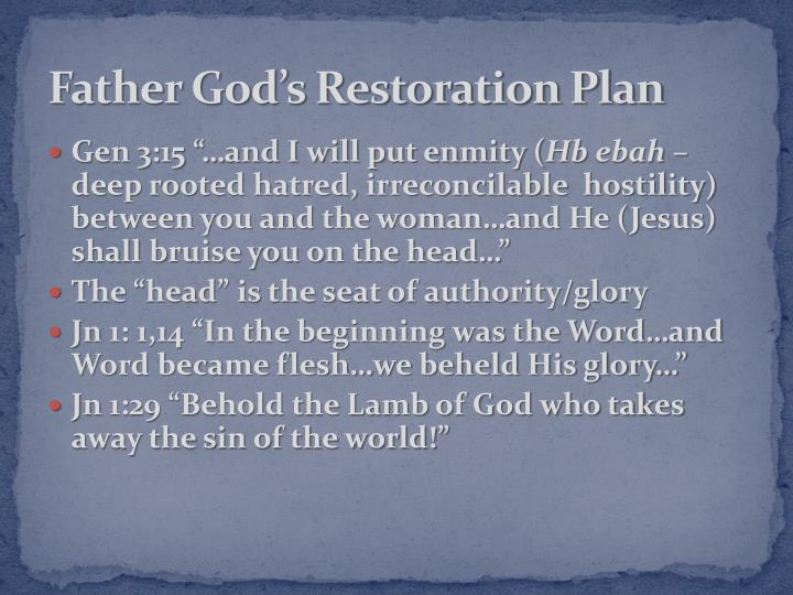 Father God's Restoration Plan