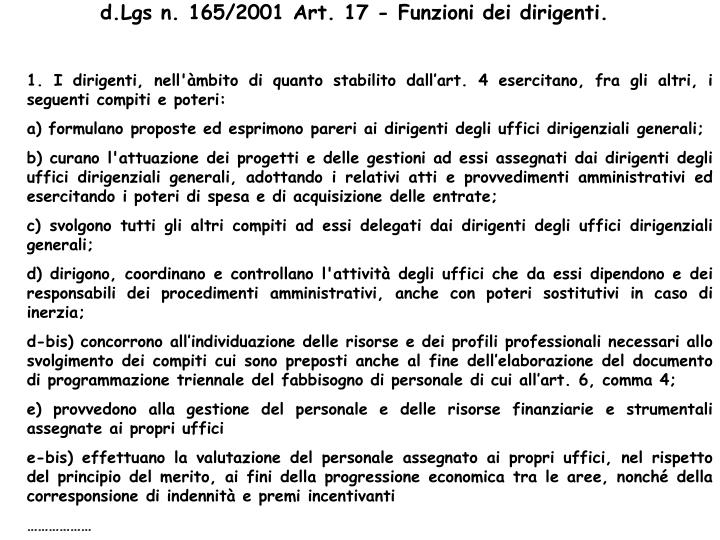 d.Lgs n. 165/2001 Art. 17 - Funzioni dei dirigenti.