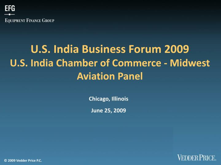 U.S. India Business Forum 2009