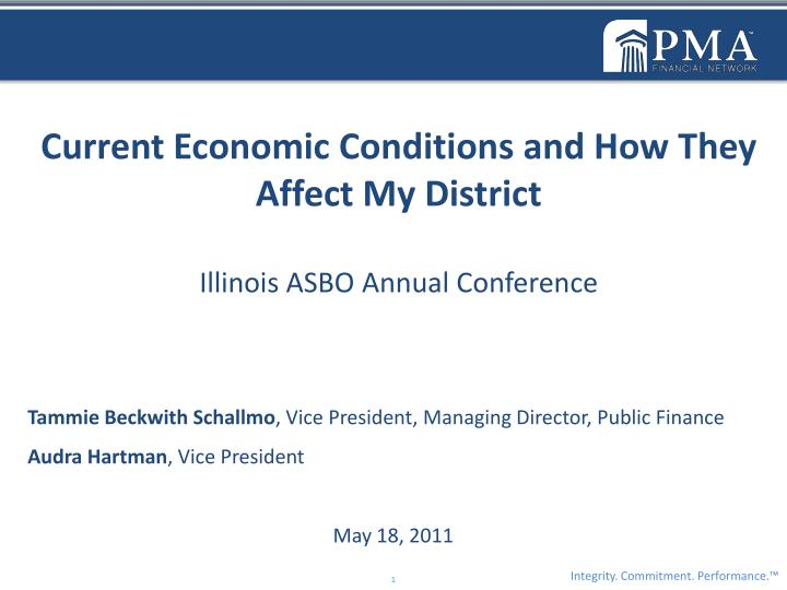 Current Economic Conditions and How They             Affect My District