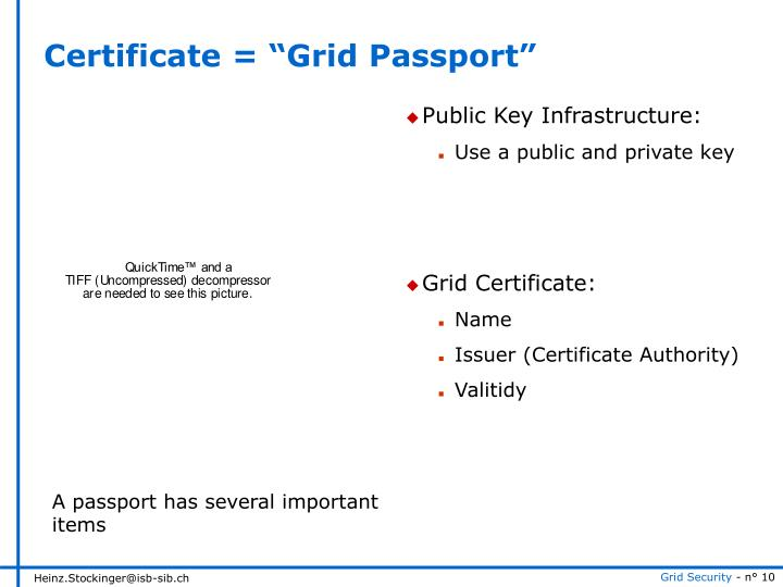 "Certificate = ""Grid Passport"""