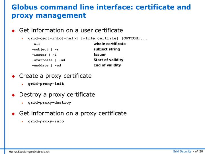Globus command line interface: certificate and proxy management