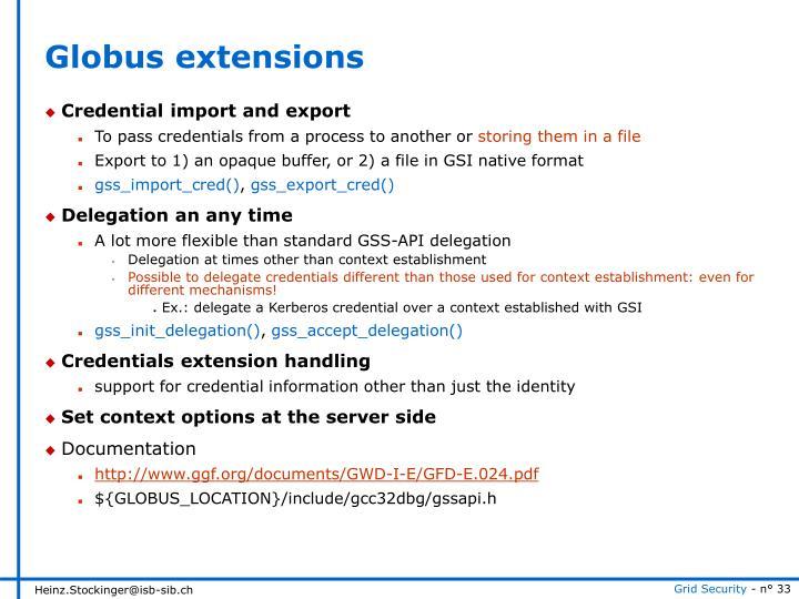 Globus extensions